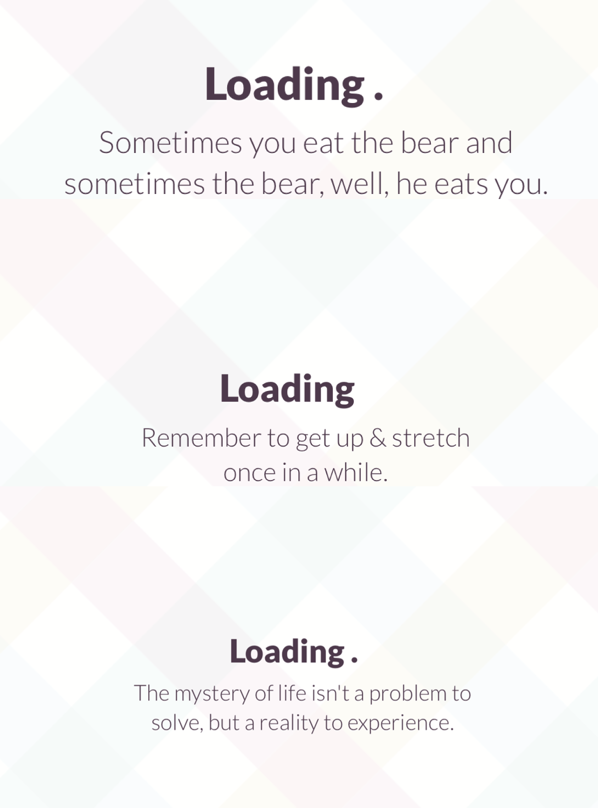 Loading messages add some personality to an otherwise dry process.