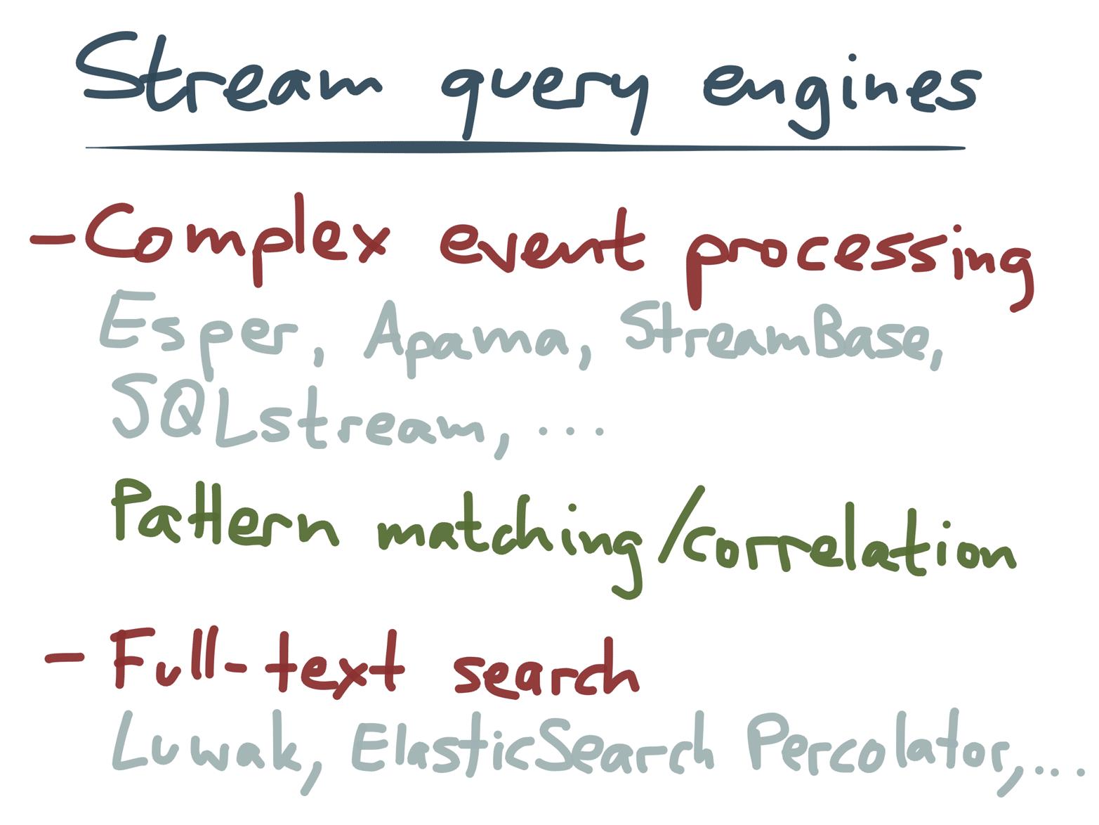 Stream query engines provide higher-level abstractions than stream processing frameworks.