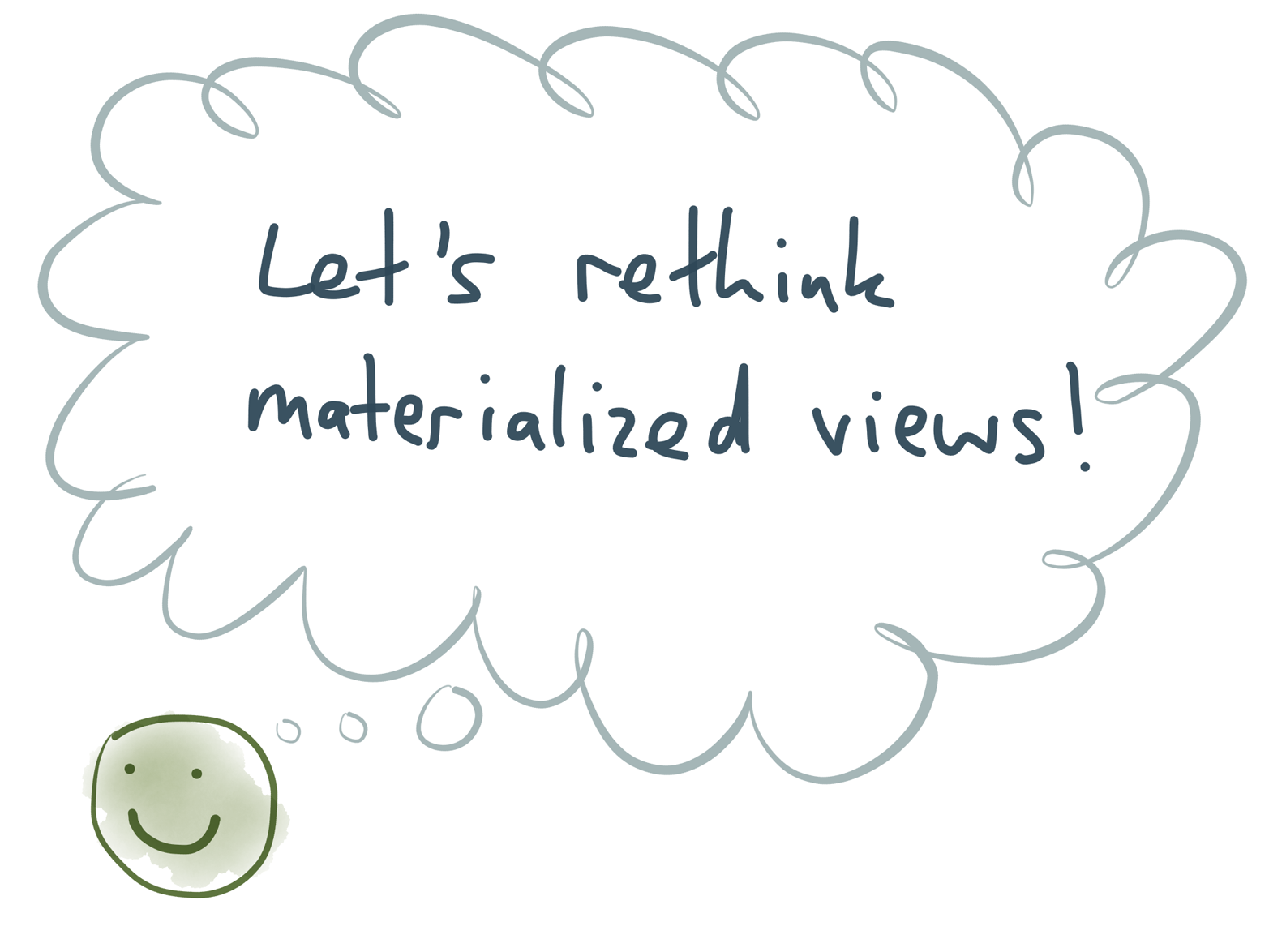What would materialized views look like if we started with a clean slate?